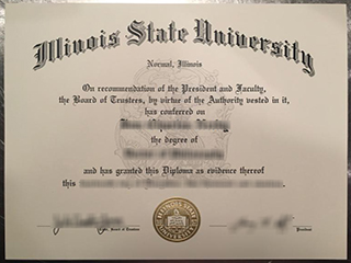 Would like to buy a fake Illinois State University bachelor degree online